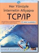 Her yönüyle internetin alt yapısı tcp-ip