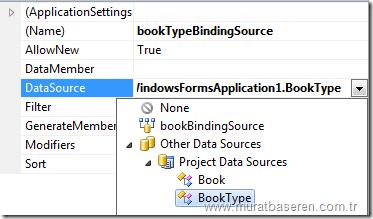 BookTypeBindingSource kontrolünün DataSource ayarlarının yapılması.