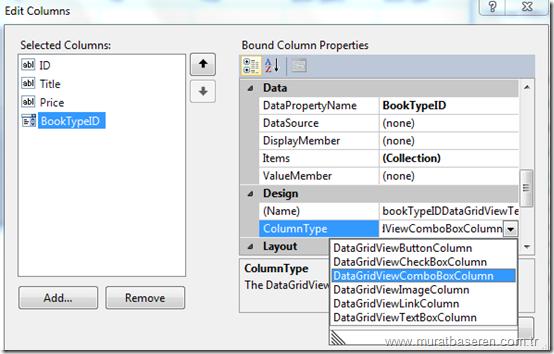 DataGridView1 kontrolünün BookTypeID kolonu ayarlarının yapılması.